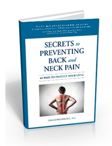 Picture of Secrets to Preventing Back & Neck Pain: 60 Ways to Protect Your Spine